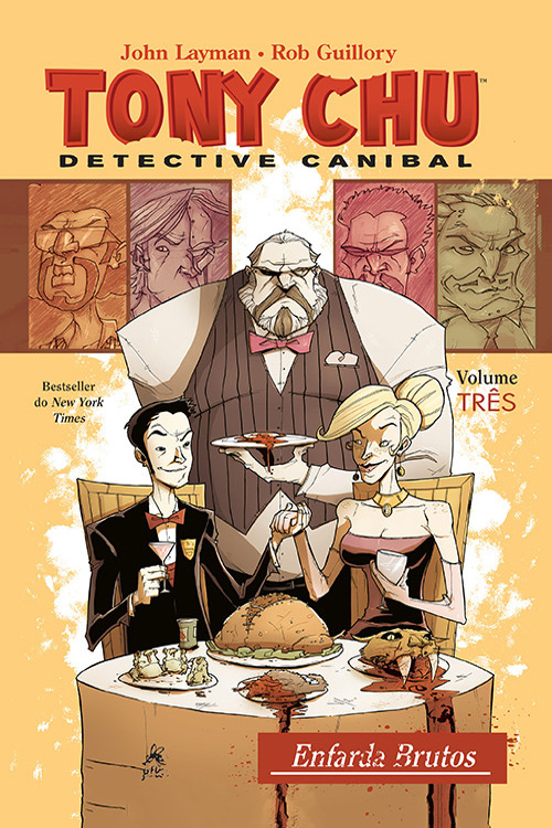 Tony CHU Detective Canibal vol. 3 : Enfarda Brutos