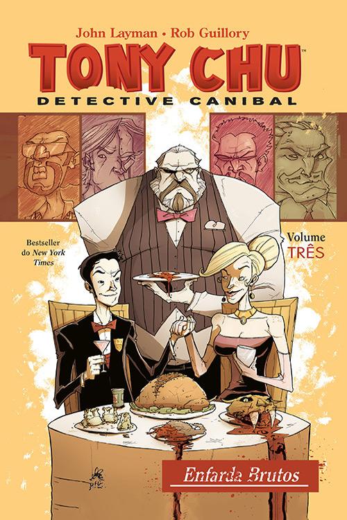 Tony CHU Detective Canibal vol. 3 : Enfarda Brutos