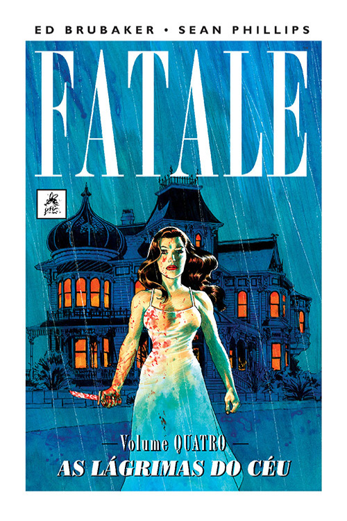 Fatale vol. 4: As Lágrimas do Céu
