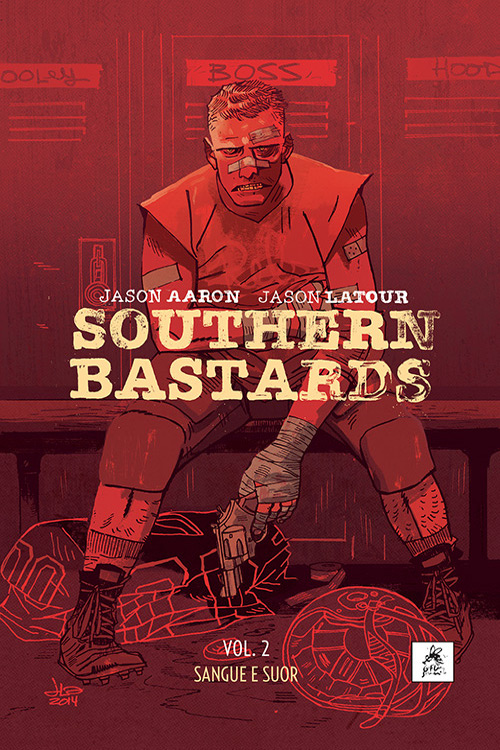 Southern Bastards vol. 2 : Sangue e Suor