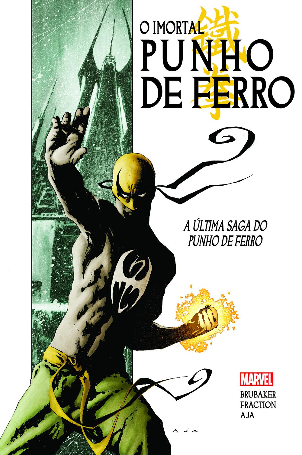 IMORTAL PUNHO DE FERRO vol. 1: A ÚLTIMA SAGA DO PUNHO DE FERRO