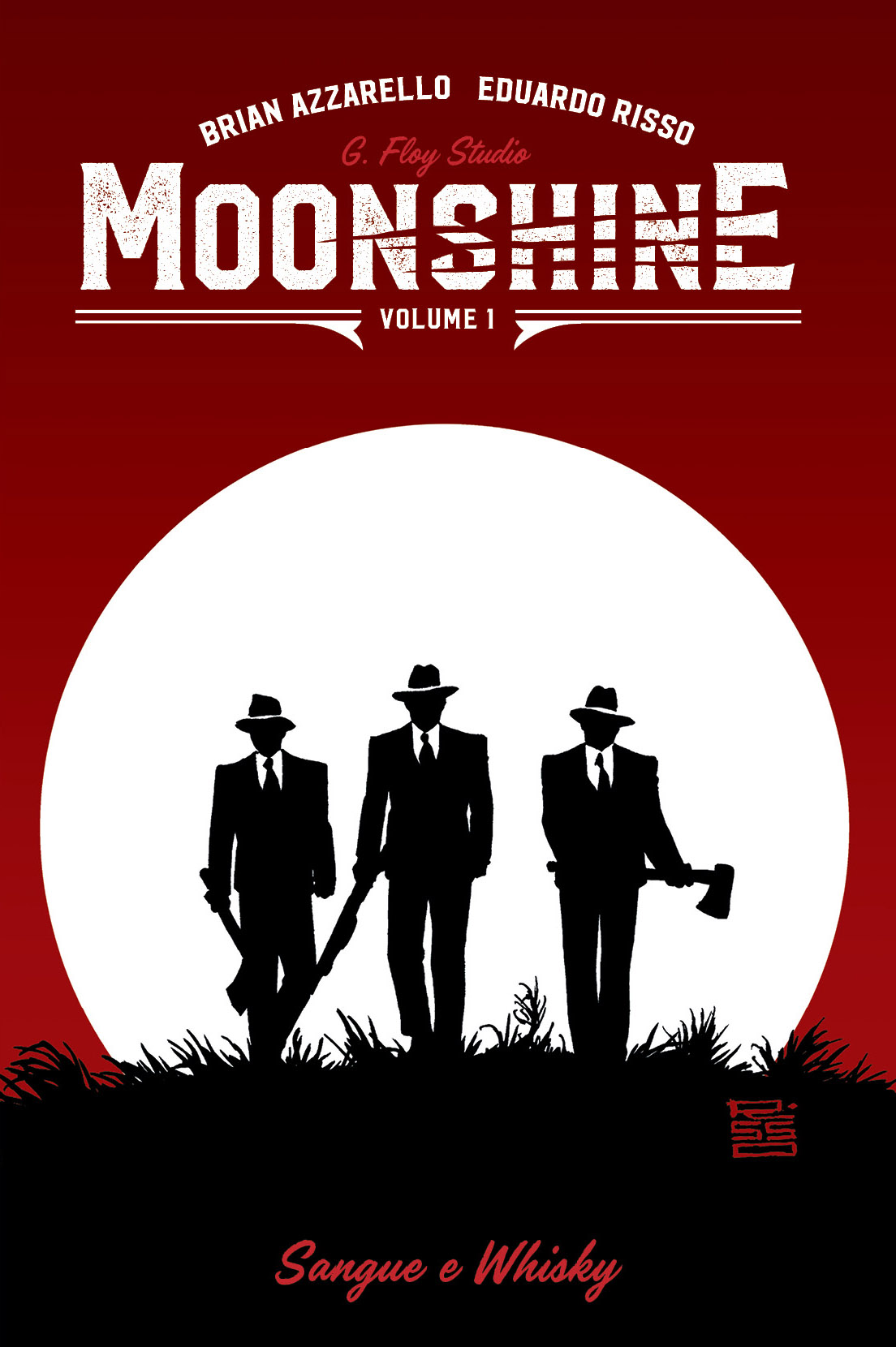 MOONSHINE vol. 1: Sangue e Whisky
