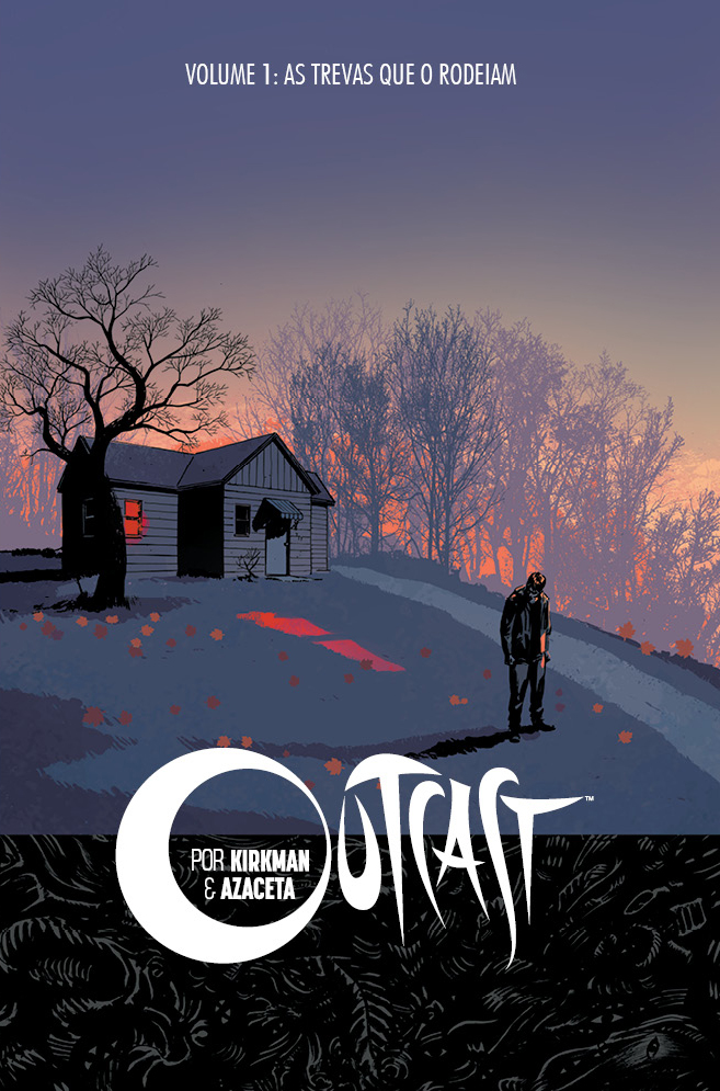 OUTCAST volume 1: As Trevas que o Rodeiam