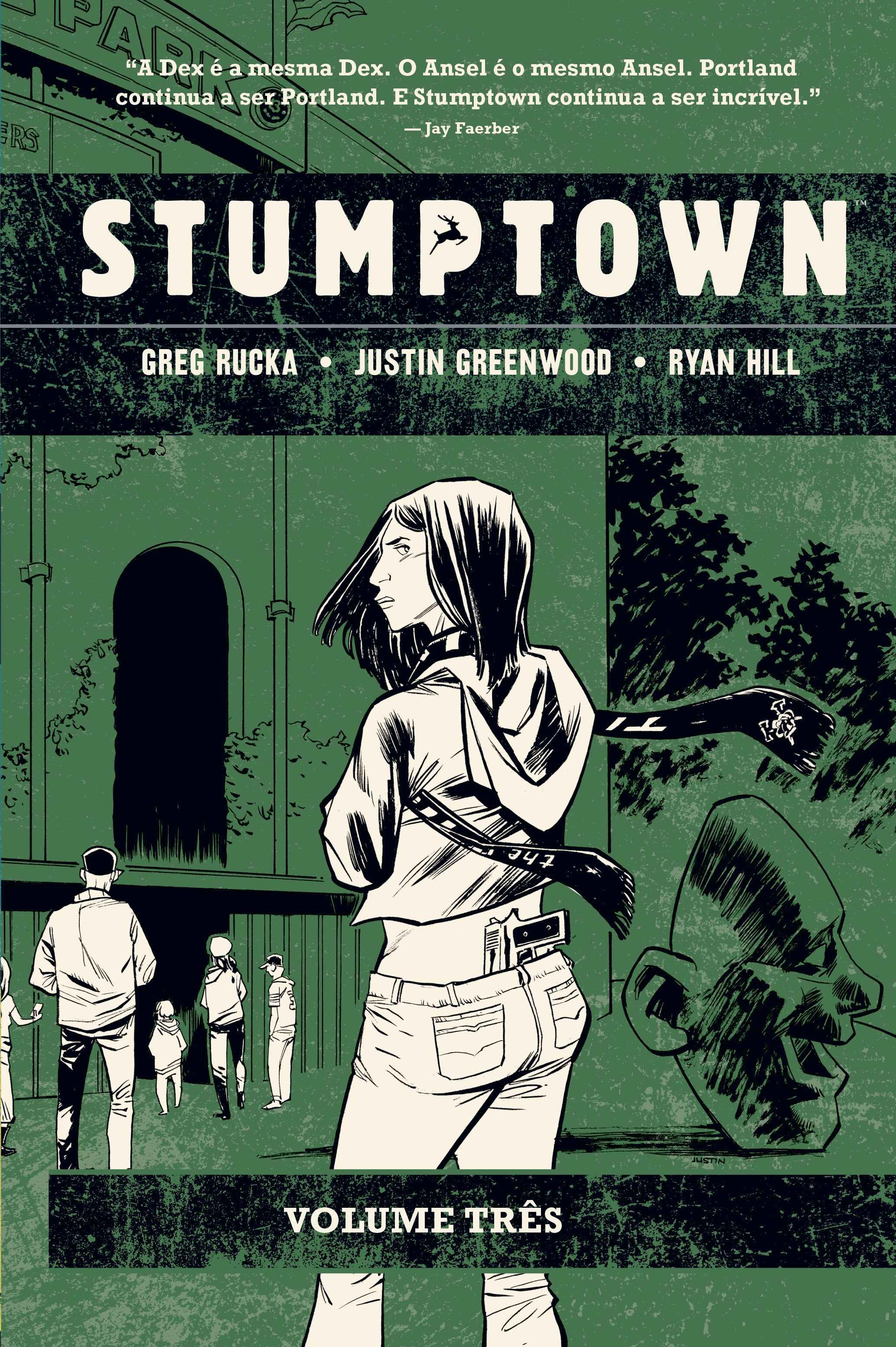 STUMPTOWN Vol. TRÊS - O Caso do Rei de Paus