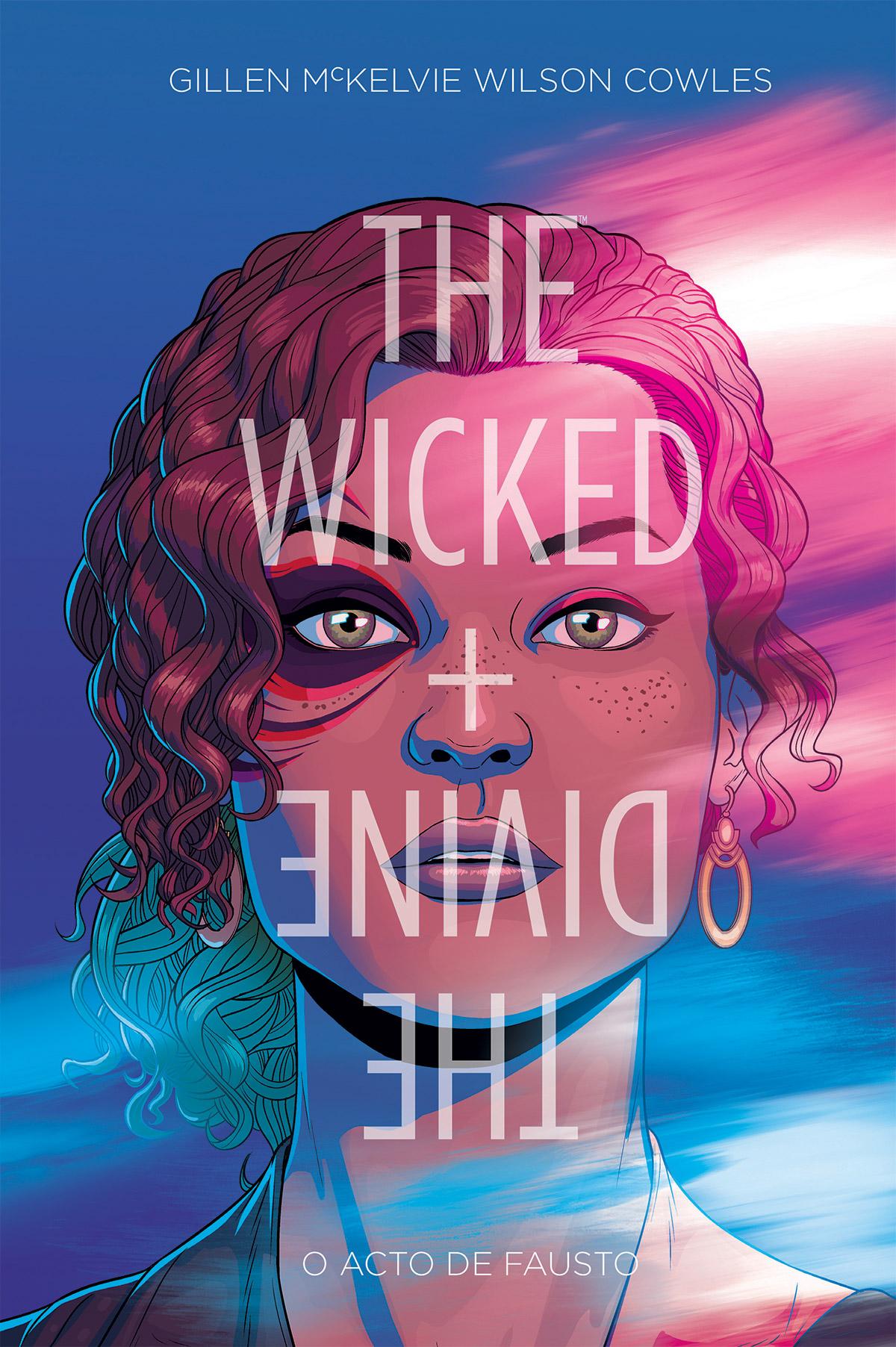 THE WICKED + THE DIVINE Volume 1: O Acto de Fausto