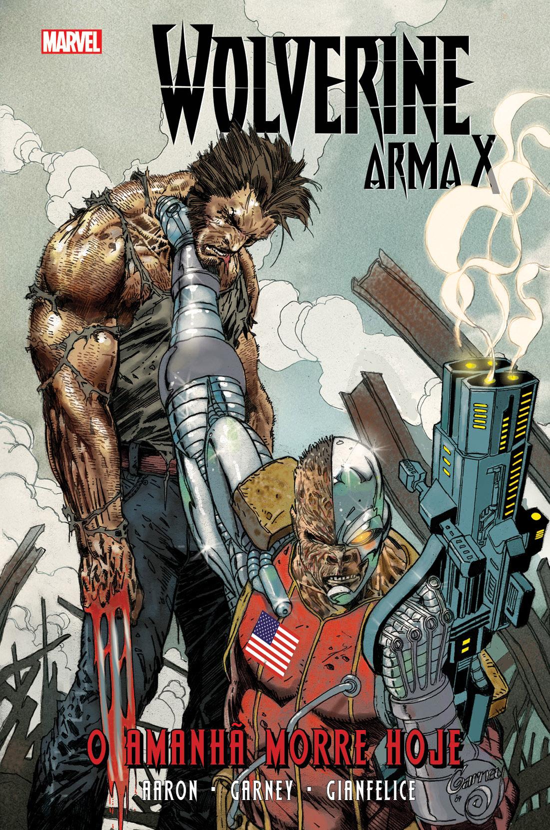 WOLVERINE ARMA X vol. 3: O Amanhã Nunca Morre