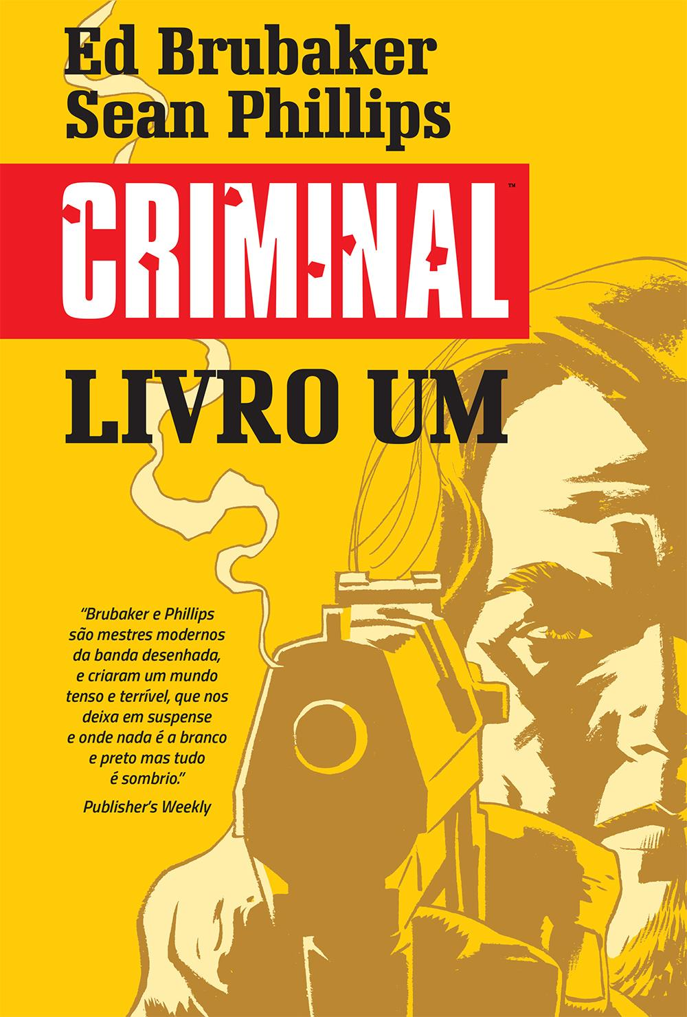 CRIMINAL LIVRO UM: Cobarde