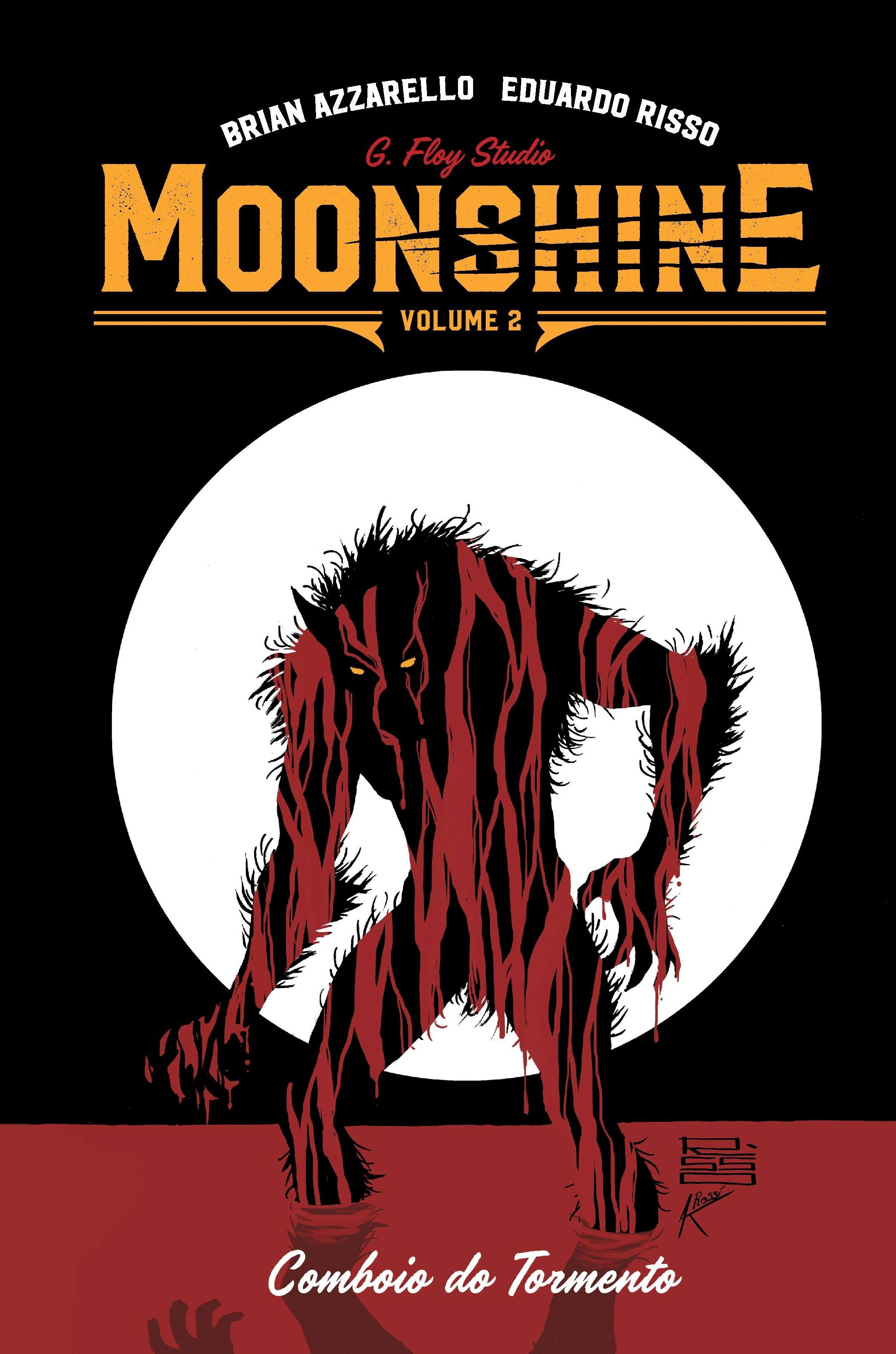MOONSHINE vol. 2: Comboio do Tormento