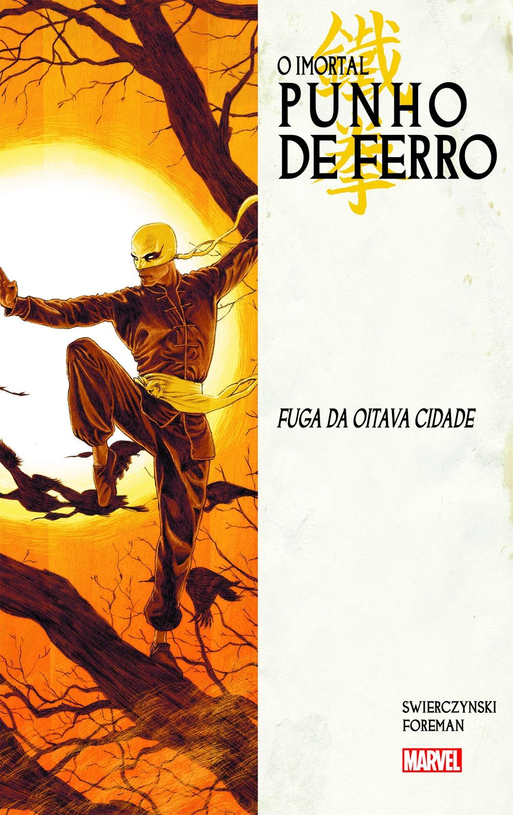 IMORTAL PUNHO DE FERRO vol. 4: FUGA DA OITAVA CIDADE