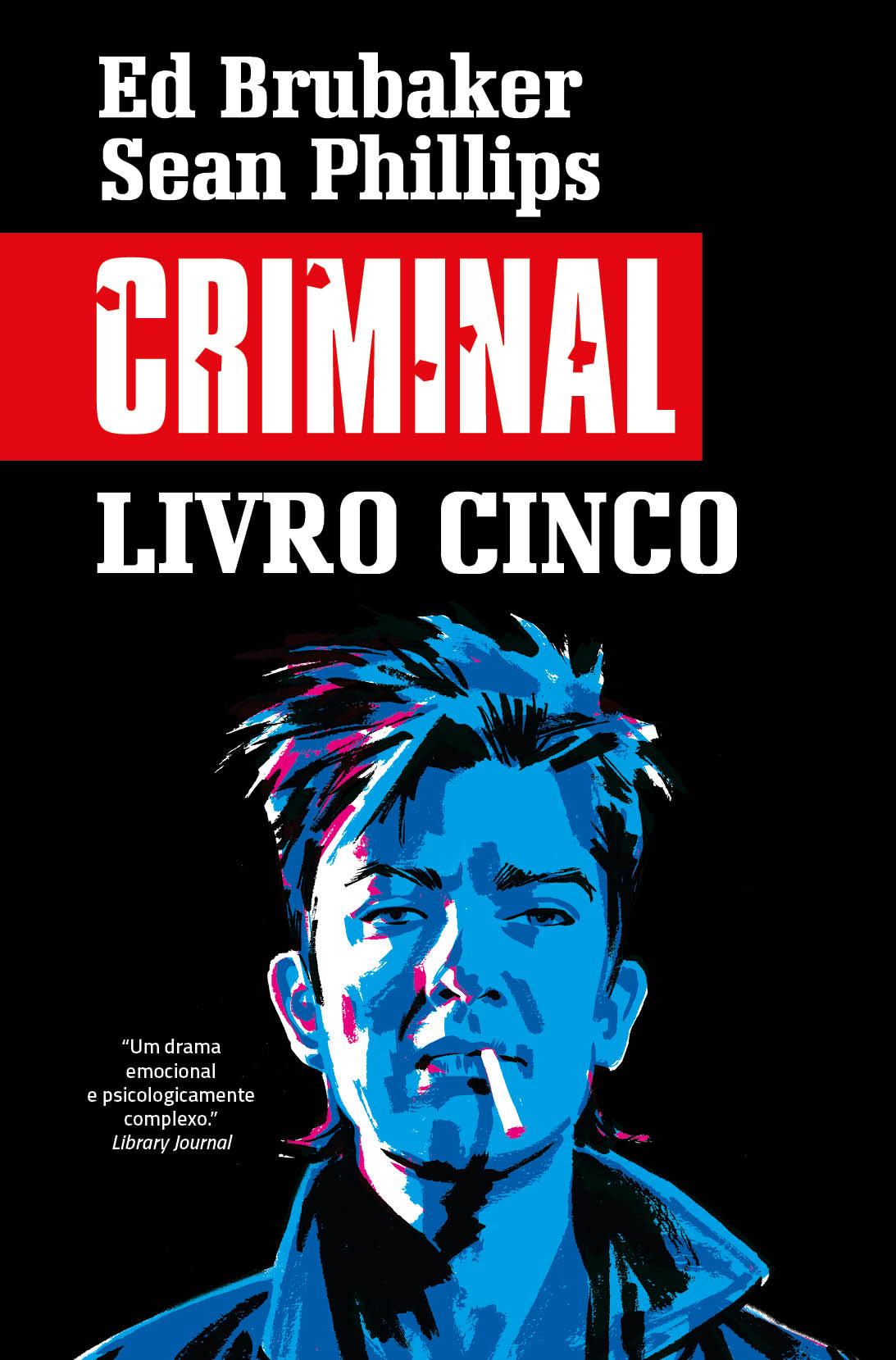 CRIMINAL LIVRO CINCO: Um Verão Cruel
