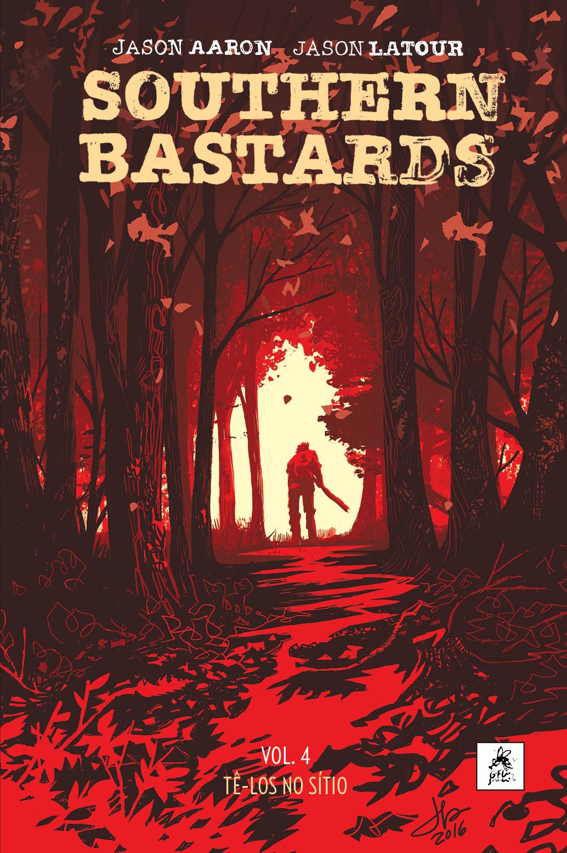 SOUTHERN BASTARDS vol. 4: TÊ-LOS NO SÍTIO
