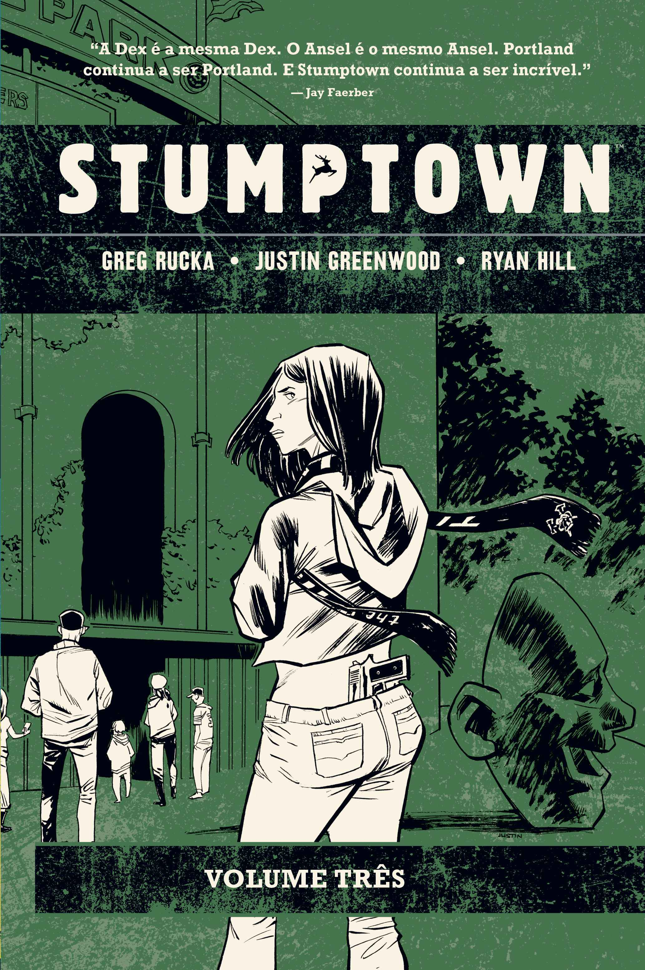 STUMPTOWN Vol. TRÊS - O Caso do Rei de Paus